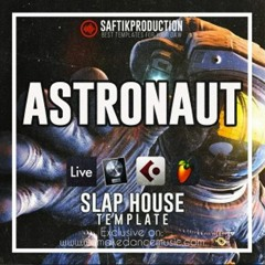 Astronaut - Slap House Template for Ableton Live