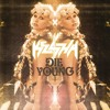 Die Young REMIX (feat. Juicy J, Wiz Khalifa & Becky G)