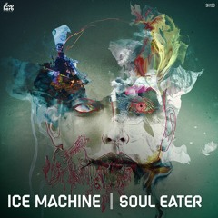 [SNIPPETS]_SH123_Ice_Machine_-_Soul_Eater_EP