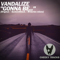 Vandalize - Gonna Be