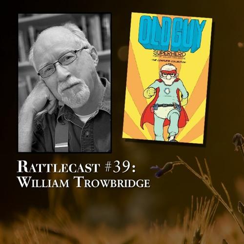 ep. 39 - William Trowbridge
