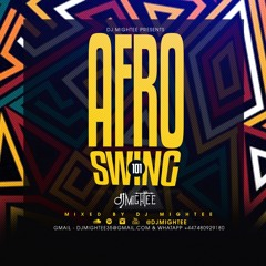AFROSWING 101 MIXED DJ MIGHTEE