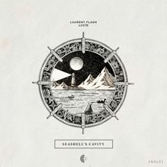 PREMIERE: Laurent Flaoh - Seashell's Cavity [ Crépite. ]