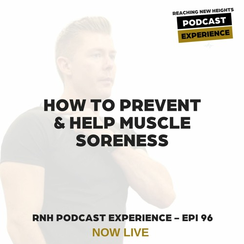 How to Prevent (and Help) Muscle Soreness