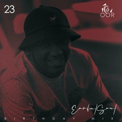 Oor Vol 23 (Birthday Mix ) - Mixed By Earful Soul