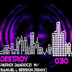 Patrick Dandoczi - Deetroy (Original Mix)
