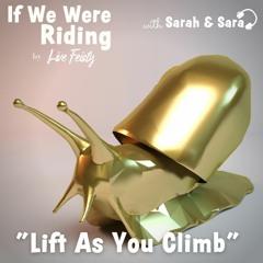 **Rebroadcast** #164 Lift As You Climb