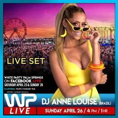 DJ Anne Louise - White Party Palm Springs 2020 - Facebook Live set