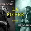 La Fievre Julien Dore Cover Greg Haye