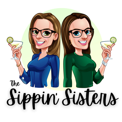 Introducing the Sippin' Sisters