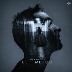 Let Me Go (With INAU)