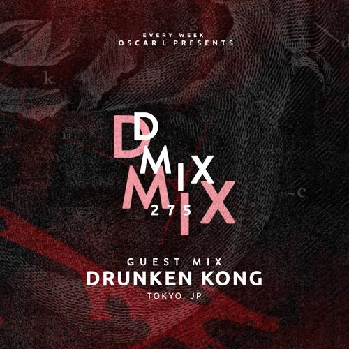 Drunken Kong - Oscar L Presents - DMiX Radio Show 274