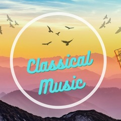 Classical Music for Working,Studying,Reading,Sleeping,Relaxing...   2021