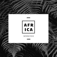 Batuhan Celik - Africa