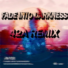 Avicii - Fade Into Darkness (42A Remix)