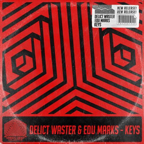 Delict Waster & Edu Marks - Keys