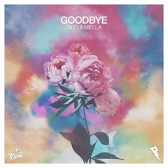 Rico & Miella - Goodbye