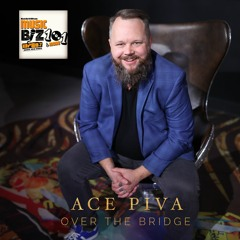 Ace Piva - Tour Manager & Over The Bridge Founder - Music Biz 101 & More Podcast