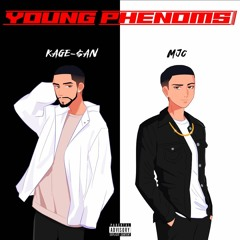 """""""Young Phenoms"""" by MJC & Kage-$an"""