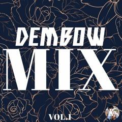 Dembow MIX - VOL.1 (Very First Mixtape)