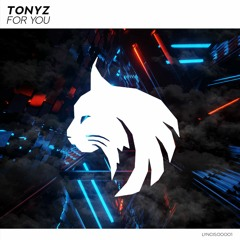 TonyZ - For You [LYNCIS Release]