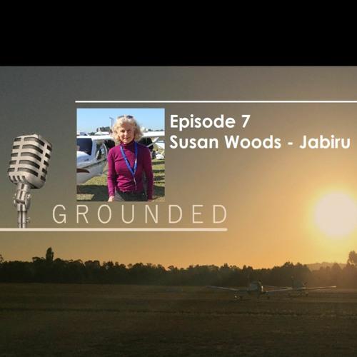 Grounded Ep 7 Sue Woods Jabiru - 22 May 2020 (20 mins)