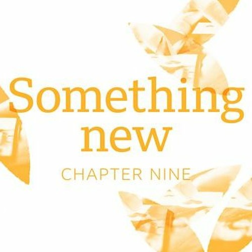 Goodbye To All This: Something New 9/12