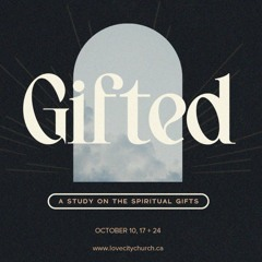 Gifted | Week 1 | Discovering You | Ryan Iverson | October 10, 2021