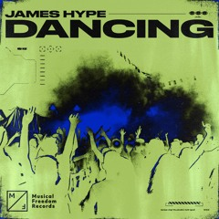James Hype - Dancing [OUT NOW]