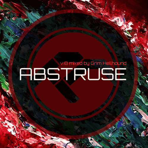 ABSTRUSE V.8 mixed by Grim Hellhound [2020]