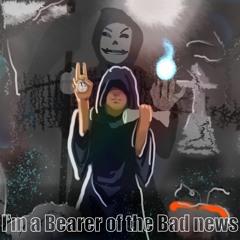 FurukiShin - I'm a Bearer of the Bad News