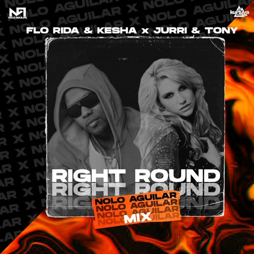 Right Round Nolo Aguilar Mix Pitch Increase By Nolo Aguilar