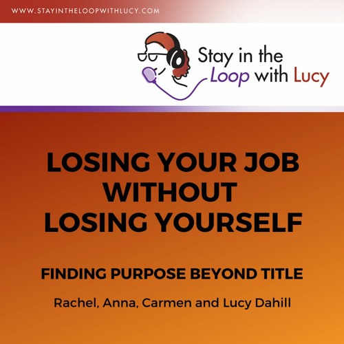 Losing Your Job Not Yourself