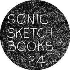 24 SONIC SKETCHBOOKS - Centre for Deep Reading