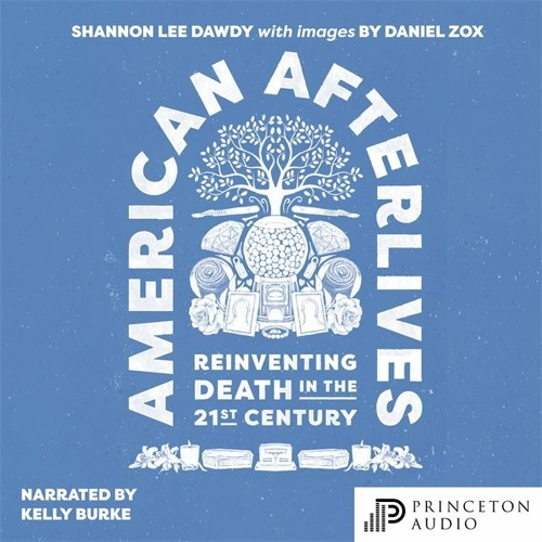 American Afterlives by Shannon Lee Dawdy