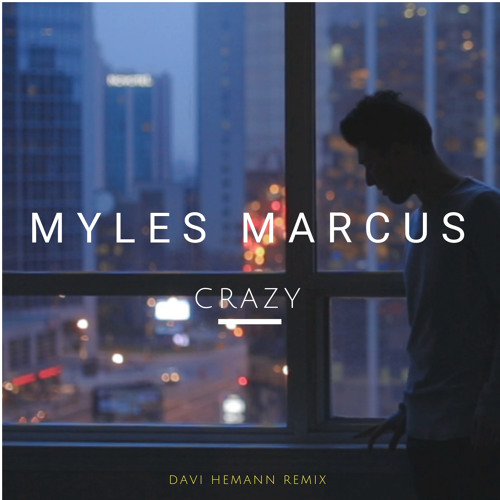 Crazy (Davi Hemann Remix)