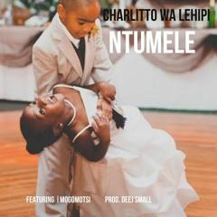 Charlitto WA Lehipi - Ntumele (feat. Mogomotsi)