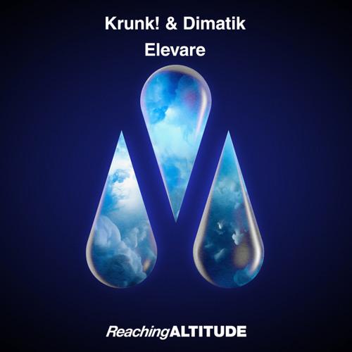 Krunk! & Dimatik - Elevare
