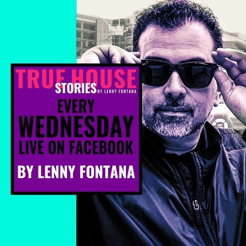 True House Stories Podcast by Lenny Fontana