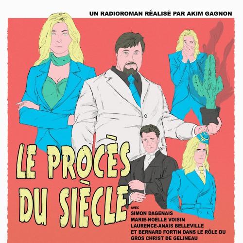 radioroman LE PROCÈS DU SIÈCLE