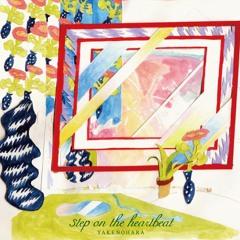 YAKENOHARA - Step On The Heartbeat (2012)