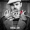 Download Glitterbox Radio Show 225 presented by Dave Lee Mp3