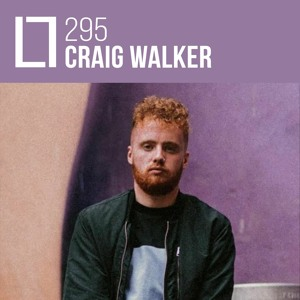 Loose Lips Mix Series - 295 - Craig Walker
