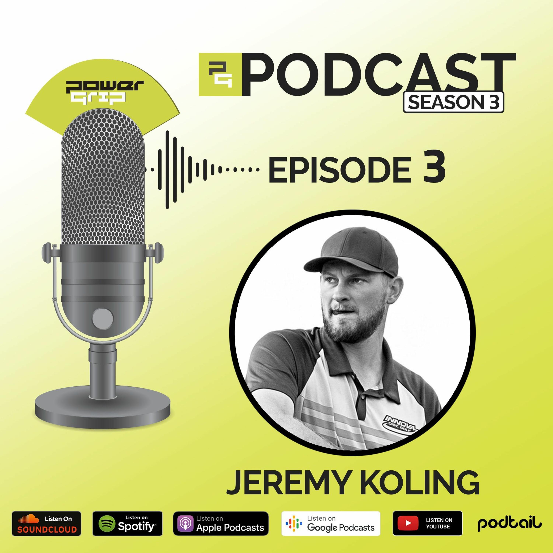 Season 3 - Episode 3 - Jeremy Koling