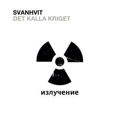 NOW ON SPOTIFY!!!      Svanhvit - Det Kalla Kriget - 08 En Chans Till Livet