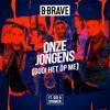 Onze Jongens (Gooi Het Op Me) [feat. Dio & Spanker]