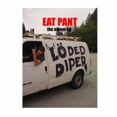 eat pant [w/ pekarot]