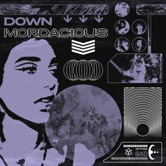 Down Mordacious | jai. Soundkit Vol.1 Promo