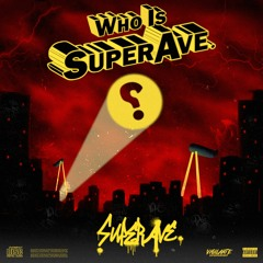 The Block Is Hot Vol.I: Who Is SuperAve.