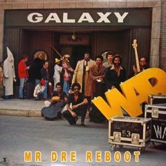 GALAXY - WAR (MR DRE REBOOT)